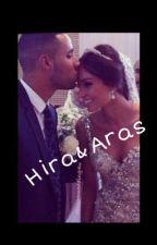 Hira&Aras❤️ by s1nem1rem