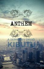 Anthem (Book One) by DknLegend