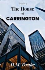 The House of Carrington™ by DawnMDrake