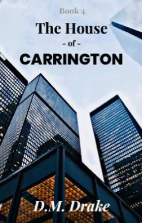 The House of Carrington™ [#wattys 2018] by DawnMDrake