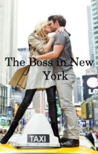 The Boss in New York by justtheunknownwriter