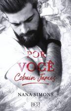 Por você, Cobain James by NanaSimons