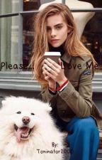 Please... Love Me by Toninator2000