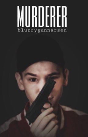 murderer // martinus gunnarsen by blurrygunnarsen