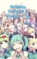 Rol? Vocaloid  E Utaloid x Tú? :D by AmaineNotSoKawai23