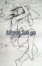 if you let go by m3ub0x