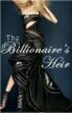 The Billionaire's Heir by mizreena