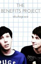 The Benefits Project ; phan au by akutagcwa