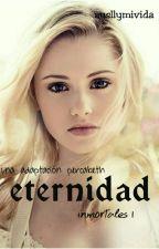 Eternidad - Inmortales 1 (PJO) by Ausllymivida