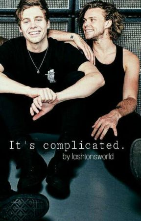 It's Complicated x Lashton  by lashtonsworld