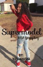 Supermodel + NBA Youngboy + by VashaVasha