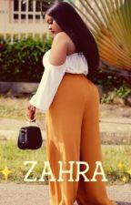 Zahra : Une Promesse  by SoGirl