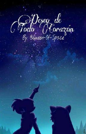 Deseo De Todo Corazón. by Queen-of-Space
