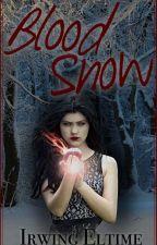 Blood Snow by IrwingelTime