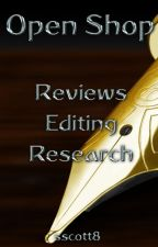 Open Shop: Reviews, Editing, Research by sscott8