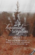 Hayalet Sevgilim by mens00