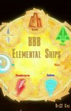 BBB Elemental Ships by PurVioGirl456
