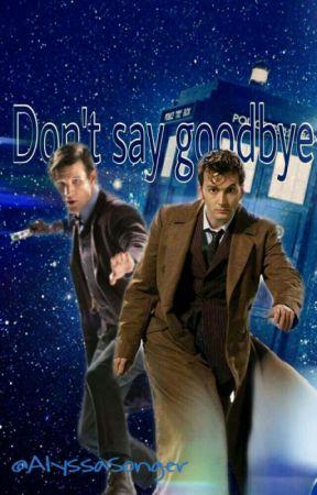 Don't say goodbye... by AlyssaSonger