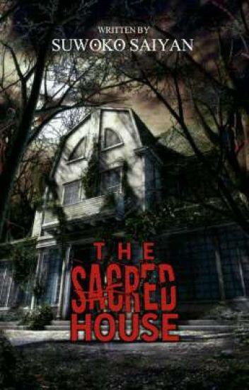The Sacred House [Proses Penerbitan]