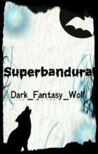 Superbandural by Dark_Fantasy_Wolf