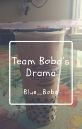 Team Boba's Drama~ by Blue_Boba
