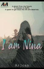 I AM NINA by arjoan