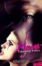 Mama (One Shot) by Nikowobin