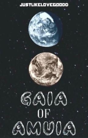Gaia of Amuia [RPG]  by JustLikeLovegoodd