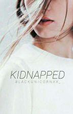 Kidnapped|H.S by blackUnicornxx_