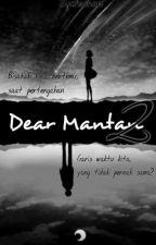 Dear, Mantan 2 by Syhnan