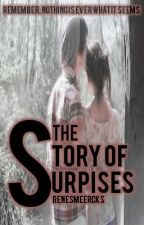 The Story of Surprises [Book 2] by RenesmeeRcks