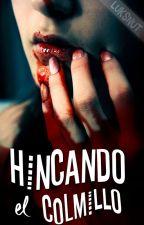 HINCANDO EL COLMILLO [Editando]. by luksnut