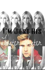 I'm Just His Foster Sister [#1] // o2l au by mikeycliffordskitty