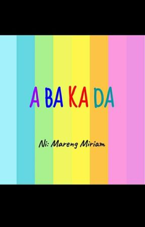 ABAKADA by Mareng_Miriam