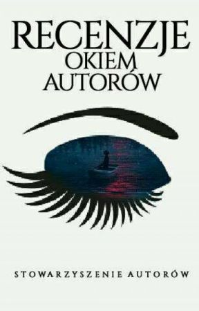 Recenzje Okiem Autorów by OkiemAutorow