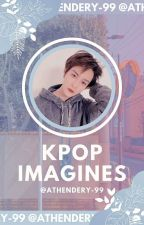 [Completed] KPOP Imagines ❁  by hoonsix-ssi