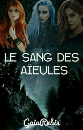 Le sang des Aïeules by Gaiarubis