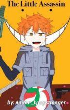 The Little Assassin  (haikyuu x assassination classroom crossover) by Anime_kpopstranger