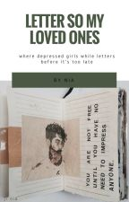 Letters to my loved ones | Personal by artechan