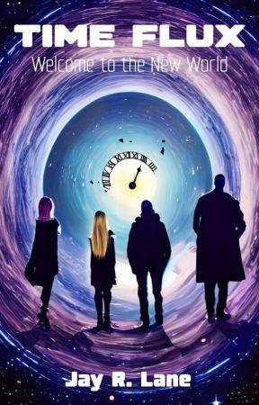 TIMEFLUX - BOOK ONE by JayRLane