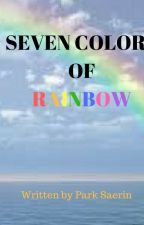 Seven Colors of Rainbow by ParkSaeRin28