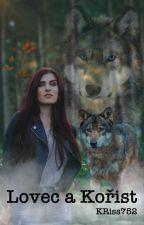 Lovec a kořist - Dokončeno by KRiss752
