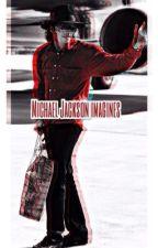 Michael Jackson Imagines by captain_hansolo7