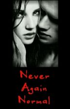 Never Again Normal by 1DByTheSea