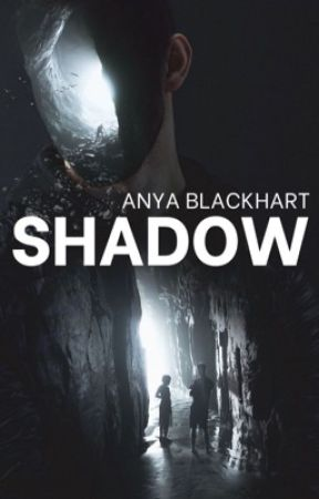 Shadow (Darkness & Light, #1) by Ancchy