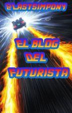 El blog de el futurista by LastSimphony