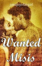 Wanted Misis (Chardawn FanFiction) by jonajojofangirl