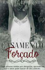 Casamento Forçado  by RaquelTrindade3