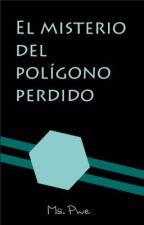 El misterio del polígono perdido by Uncuadradofeliz
