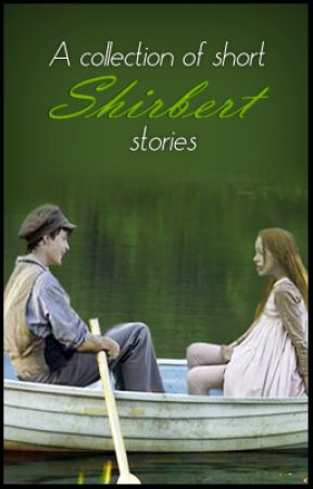 A collection of short Shirbert stories by cityofepicness